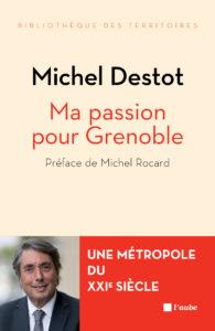 Ma passion pour Grenoble