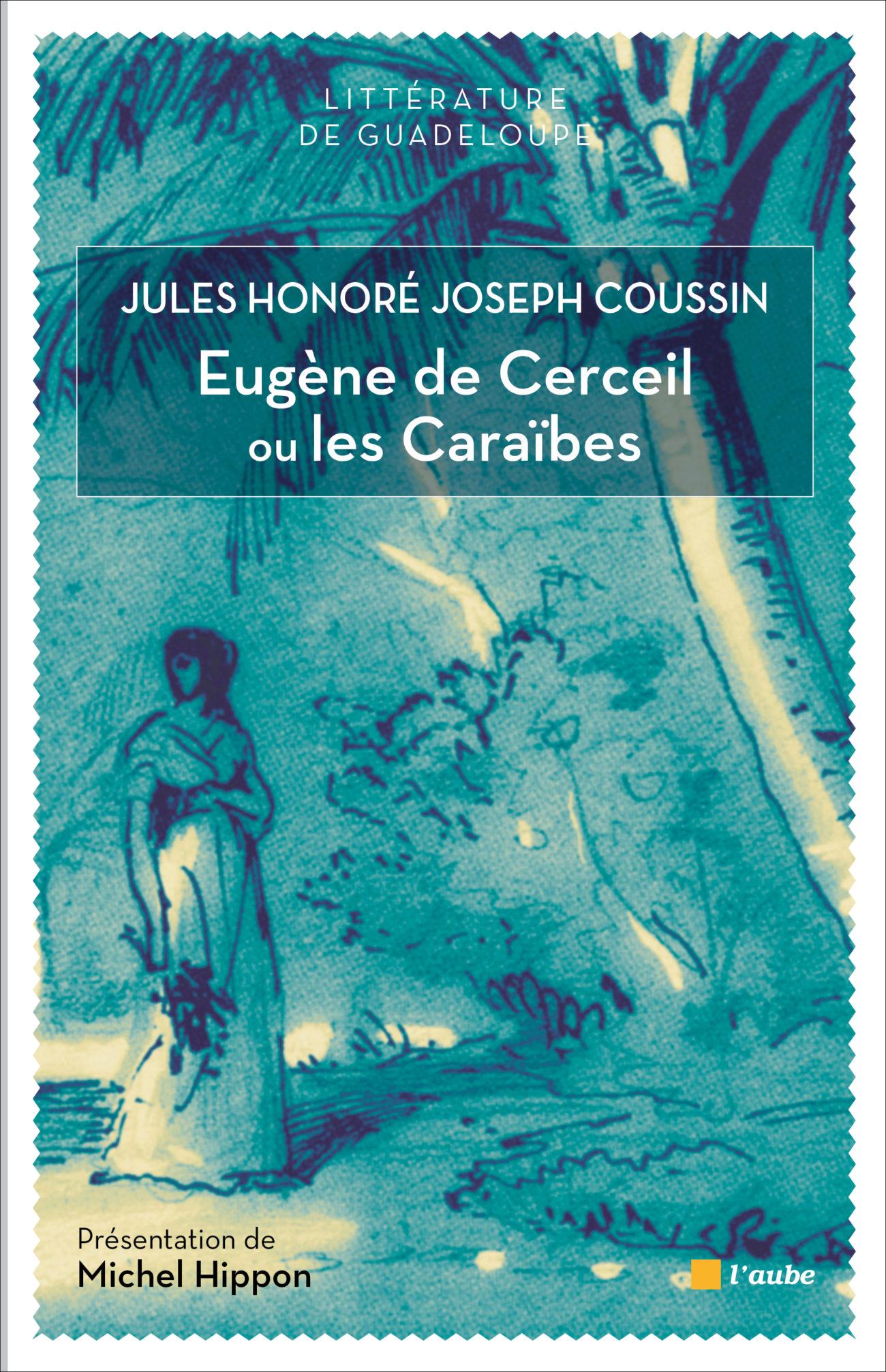Eugène de Cerceil ou Les Caraïbes