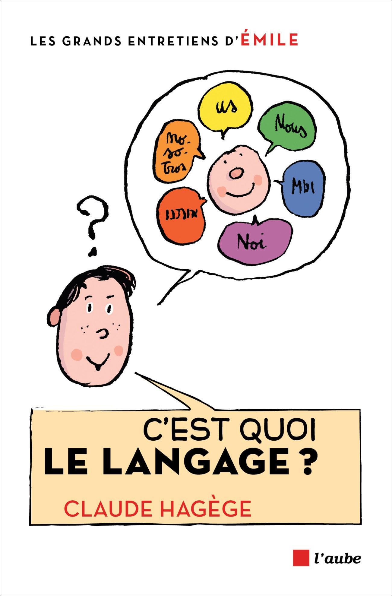 C'est quoi le langage ?