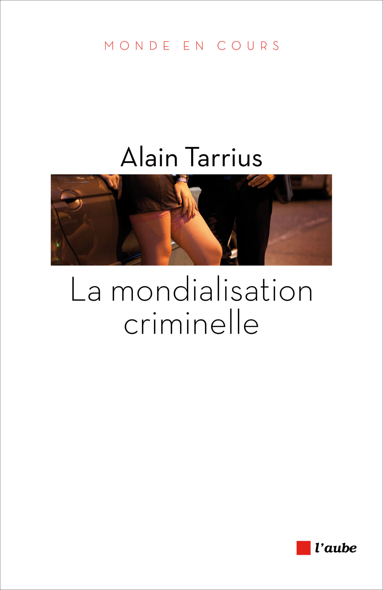 La mondialisation criminelle