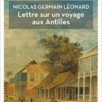Lettre sur un voyage aux Antilles