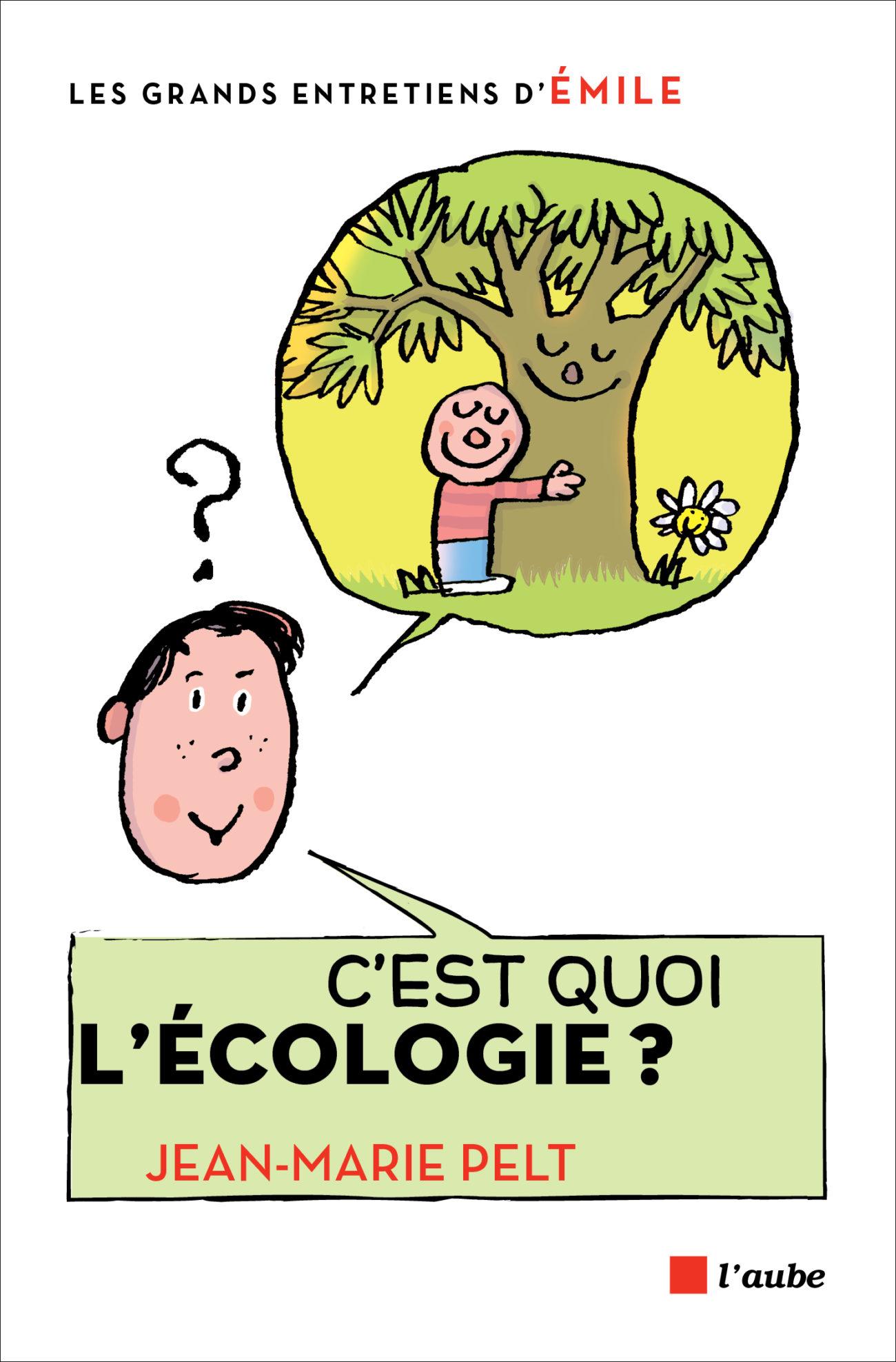 C'est quoi l'écologie ?