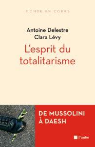 L'esprit du totalitarisme