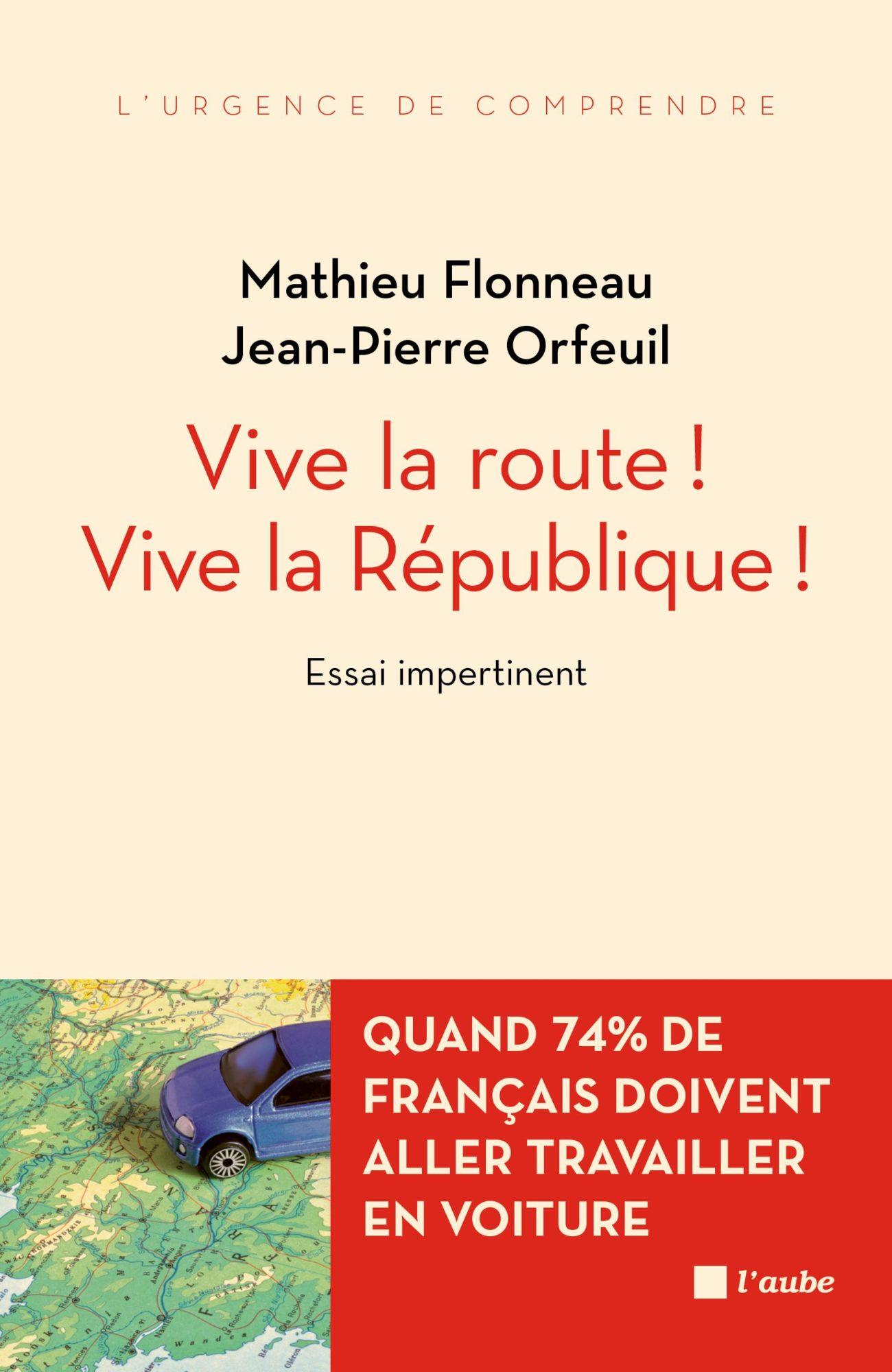 Vive la route ! Vive la République !