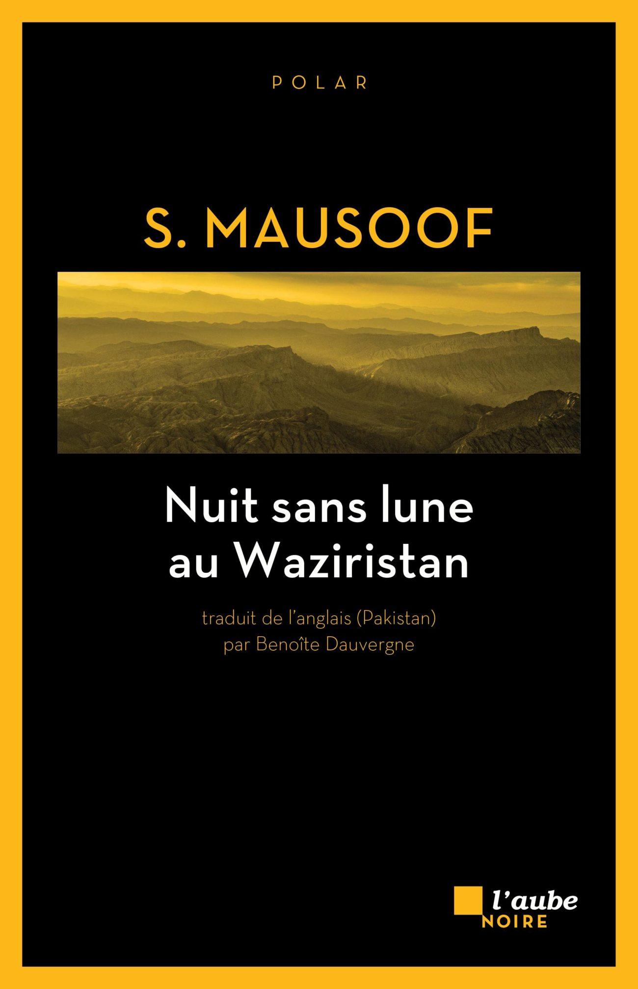 Nuit sans lune au Waziristan