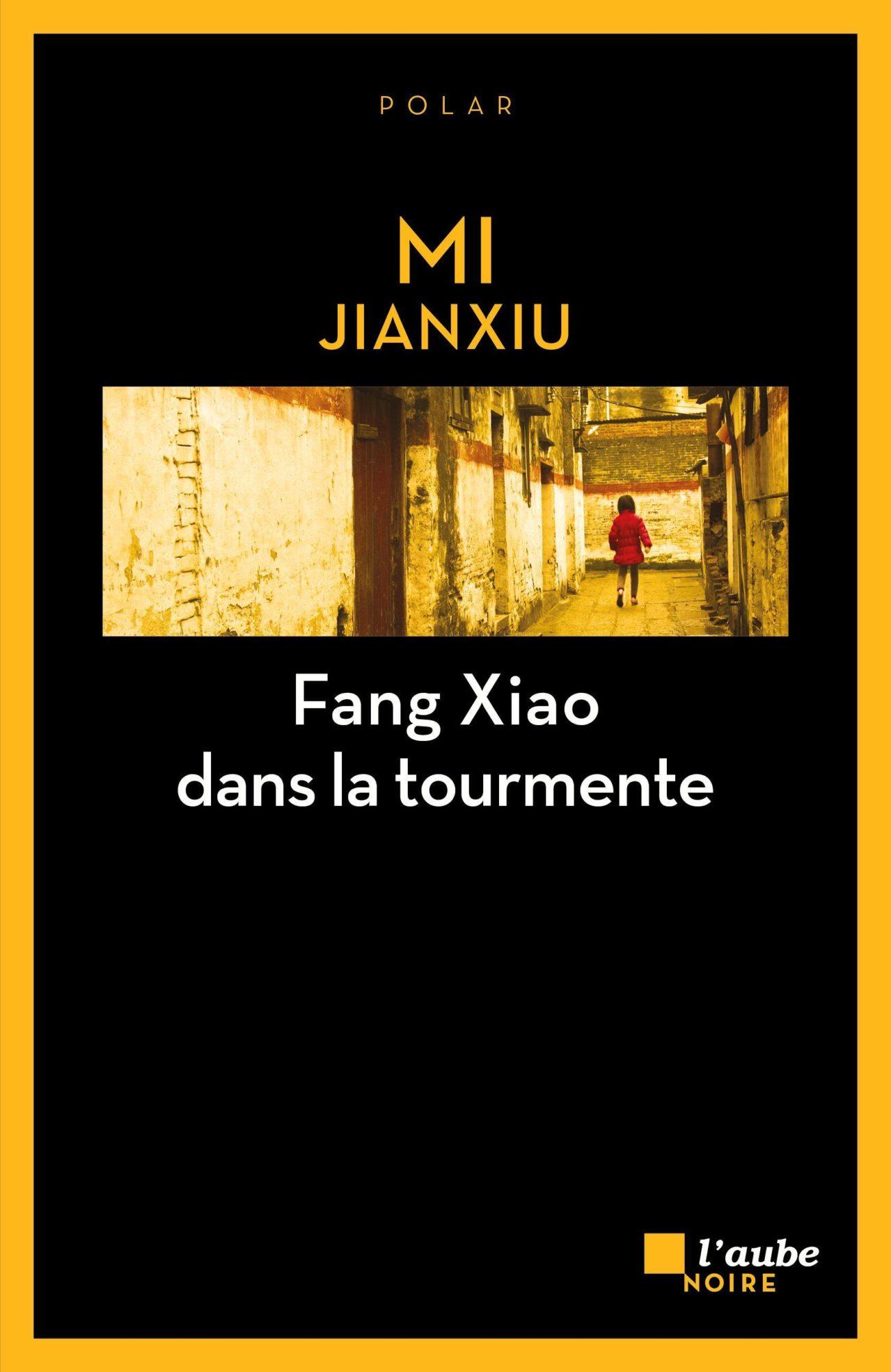 Fang Xiao dans la tourmente