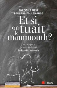 Et si on tuait le mammouth ?