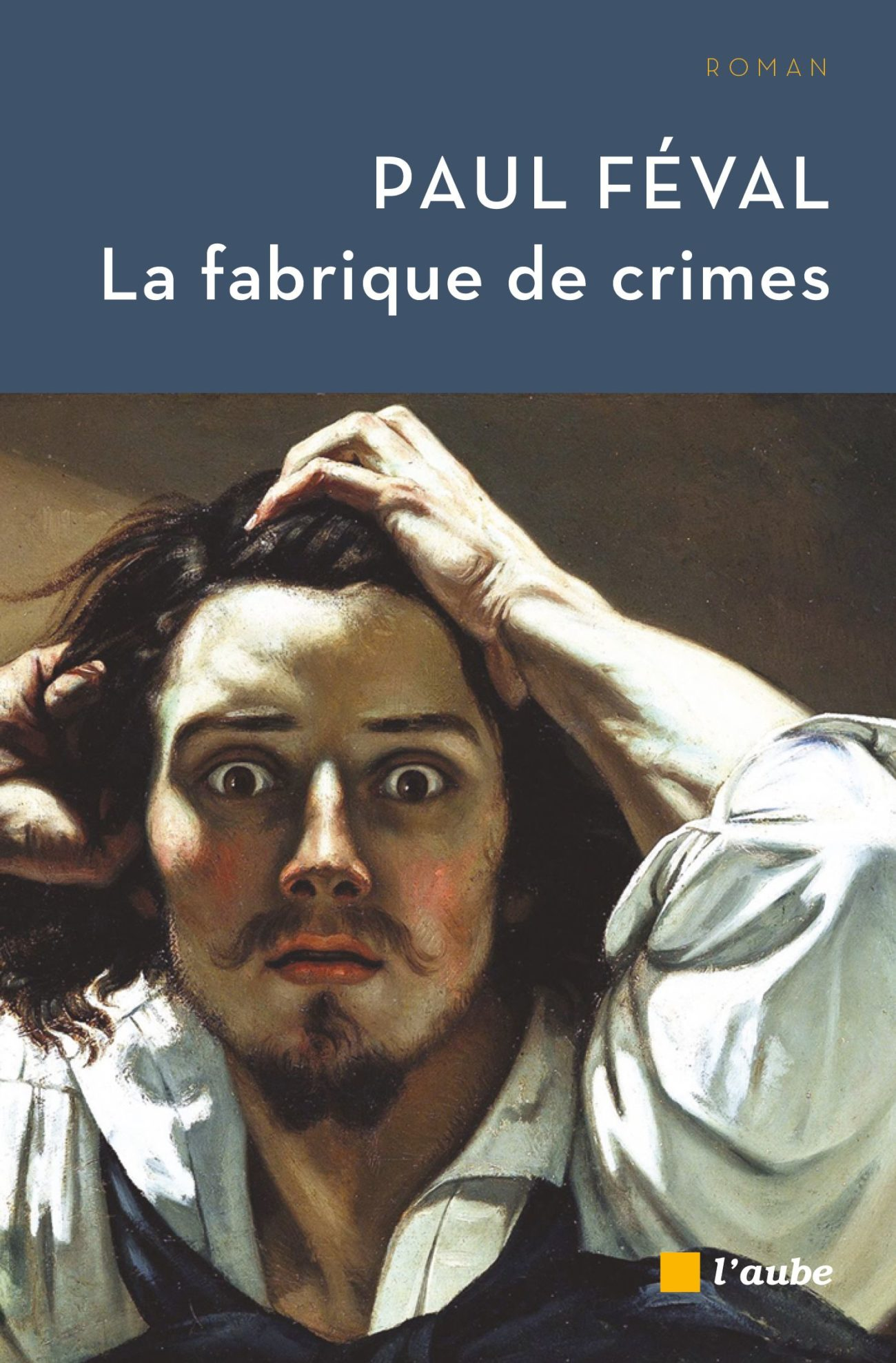 La fabrique des crimes