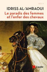 Le paradis des femmes et l'enfer des chevaux