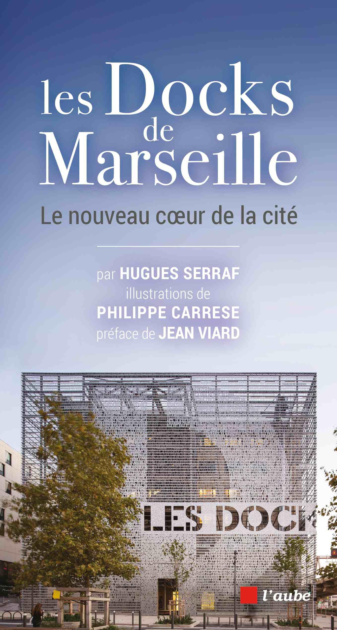 Les Docks de Marseille