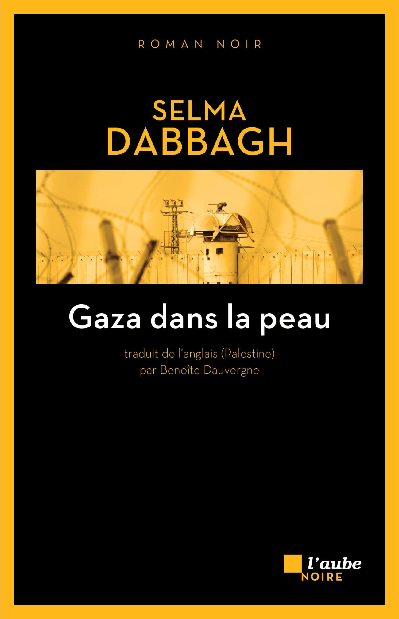 Gaza dans la peau