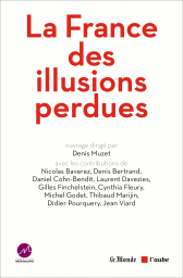 La France des illusions perdues