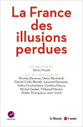 La France des illusions perdues