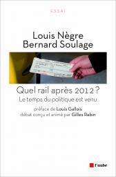 Quel rail après 2012 ?