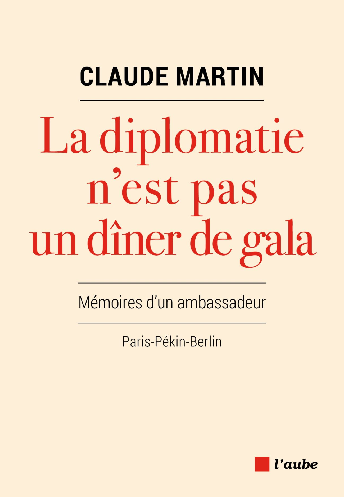 La diplomatie n'est pas un dîner de gala