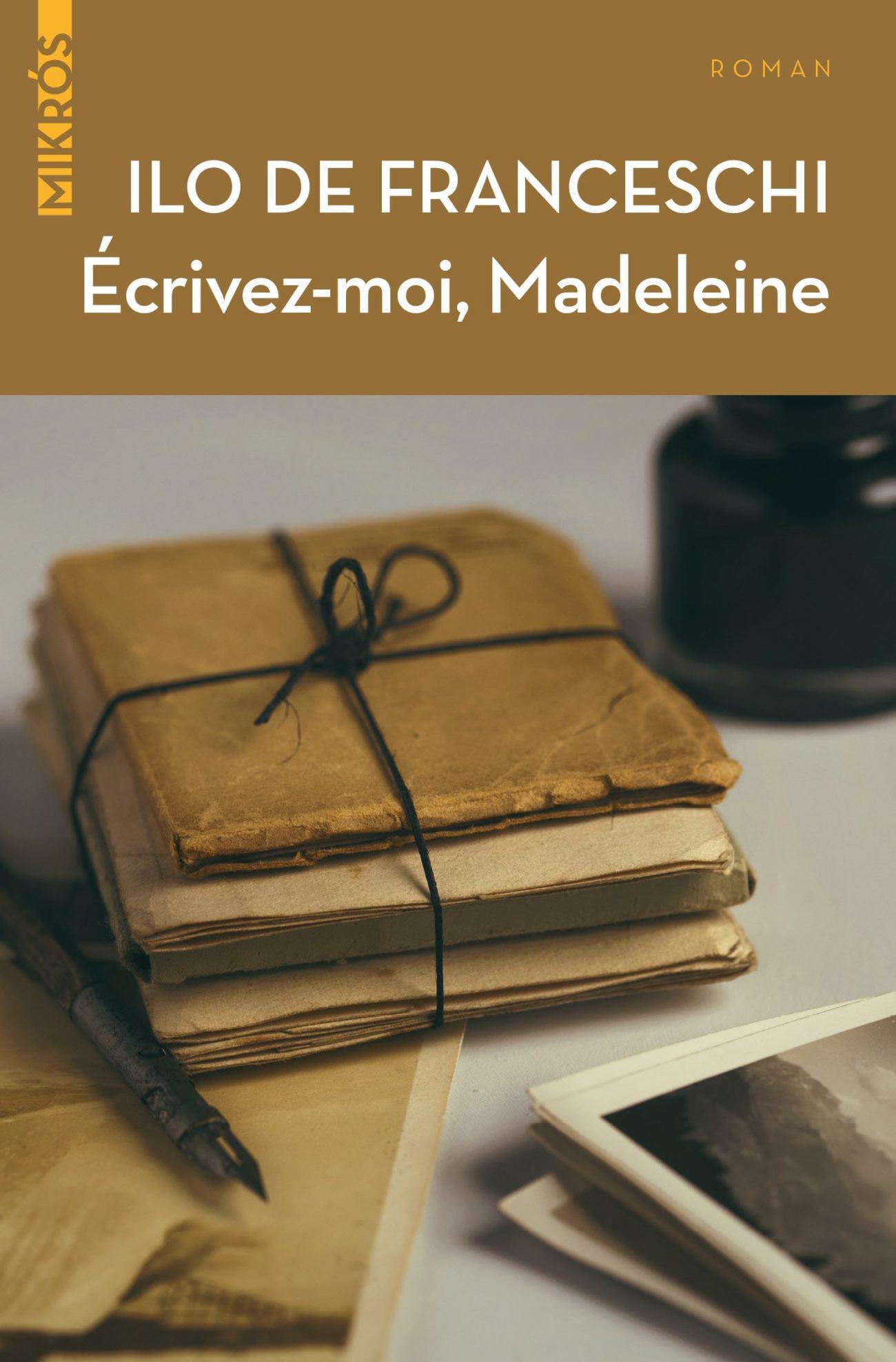 Écrivez-moi Madeleine