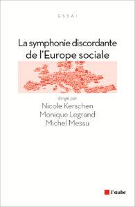 La symphonie discordante de l'Europe sociale