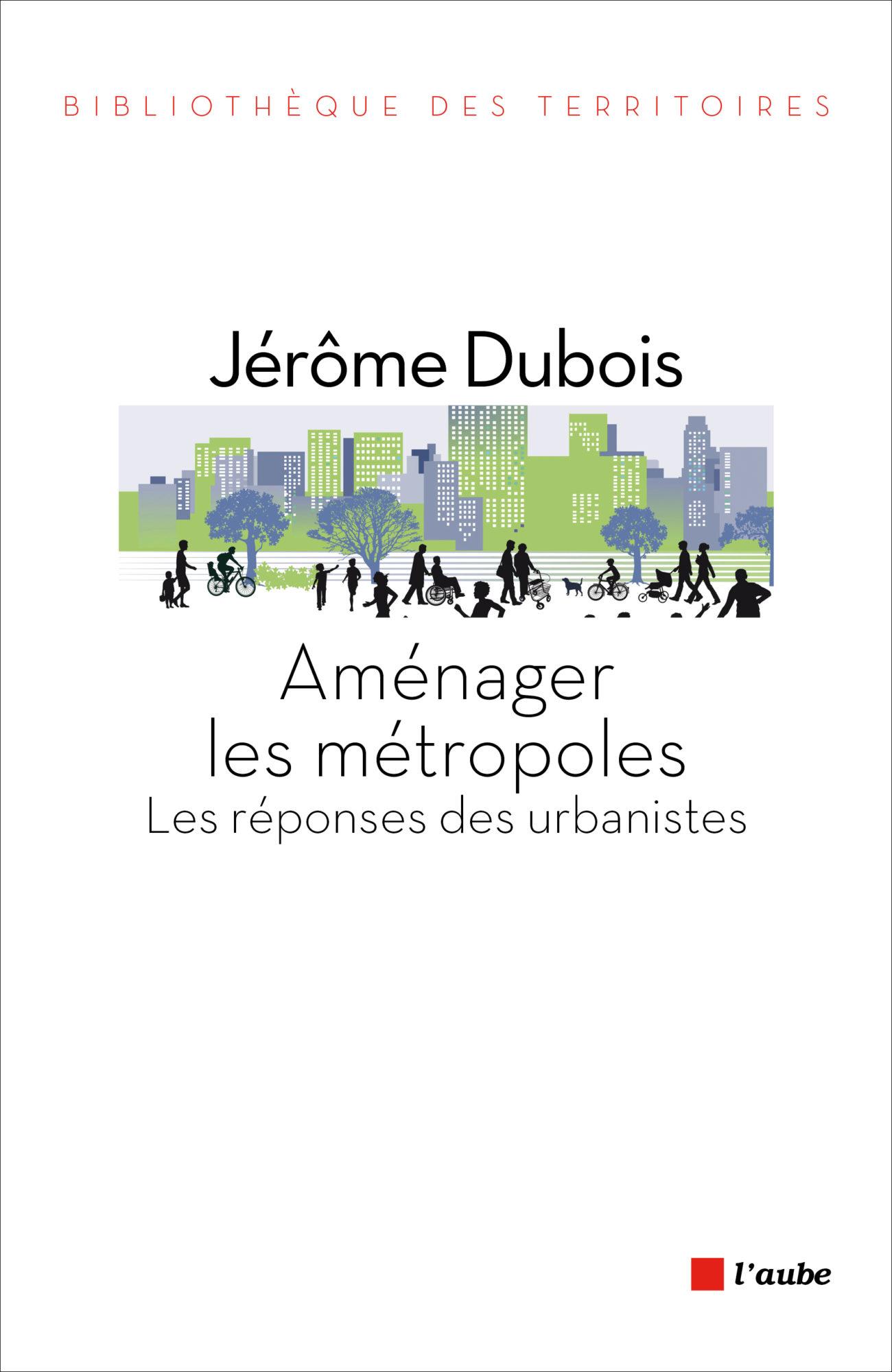 Aménager les métropoles