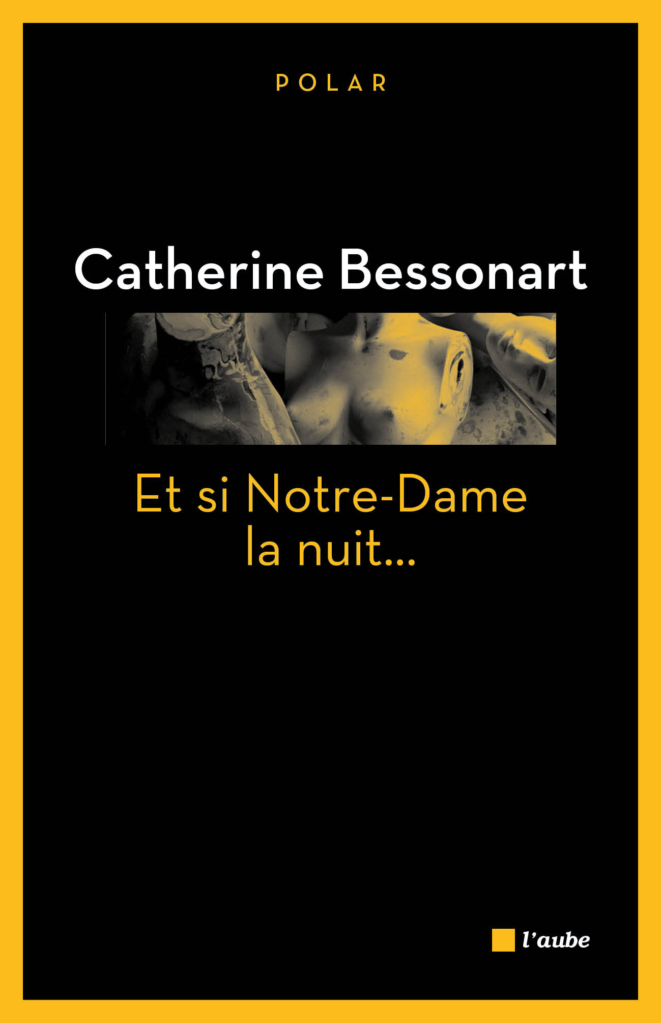 Et si Notre-Dame la nuit...