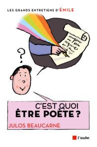 C'est quoi être poète?
