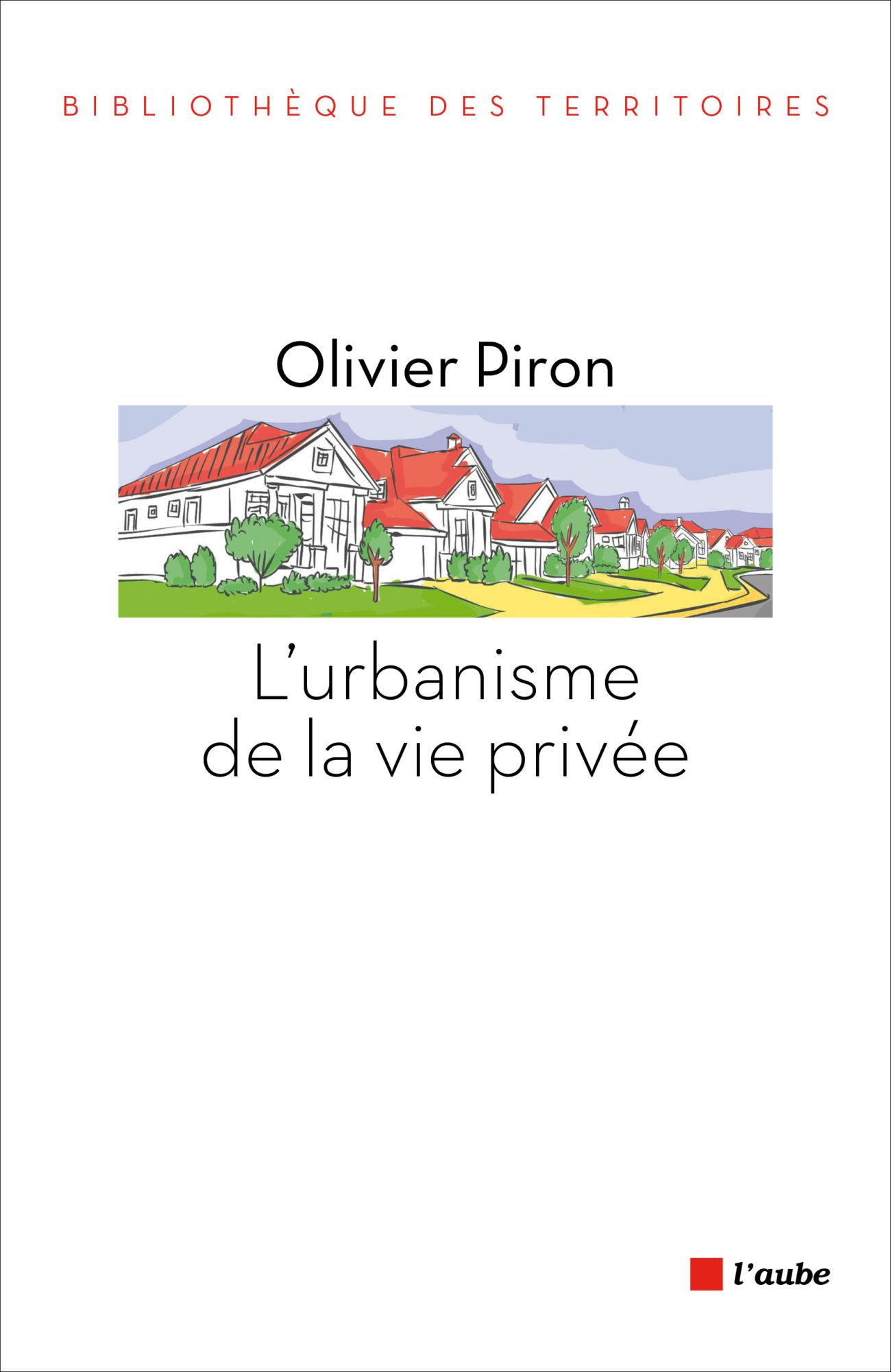 L'urbanisme de la vie privée