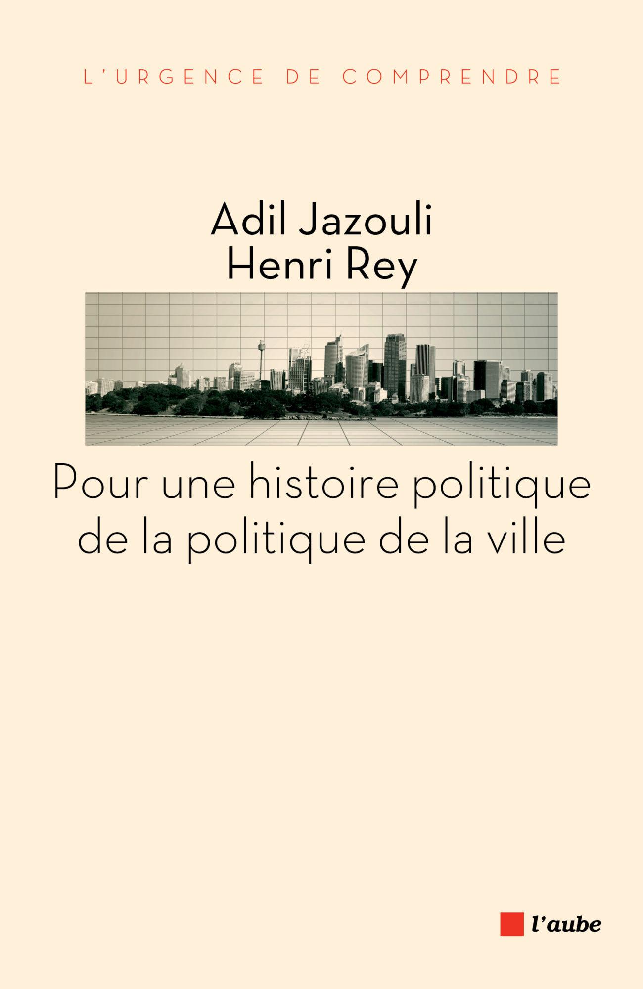 Pour une histoire politique de la politique de la ville