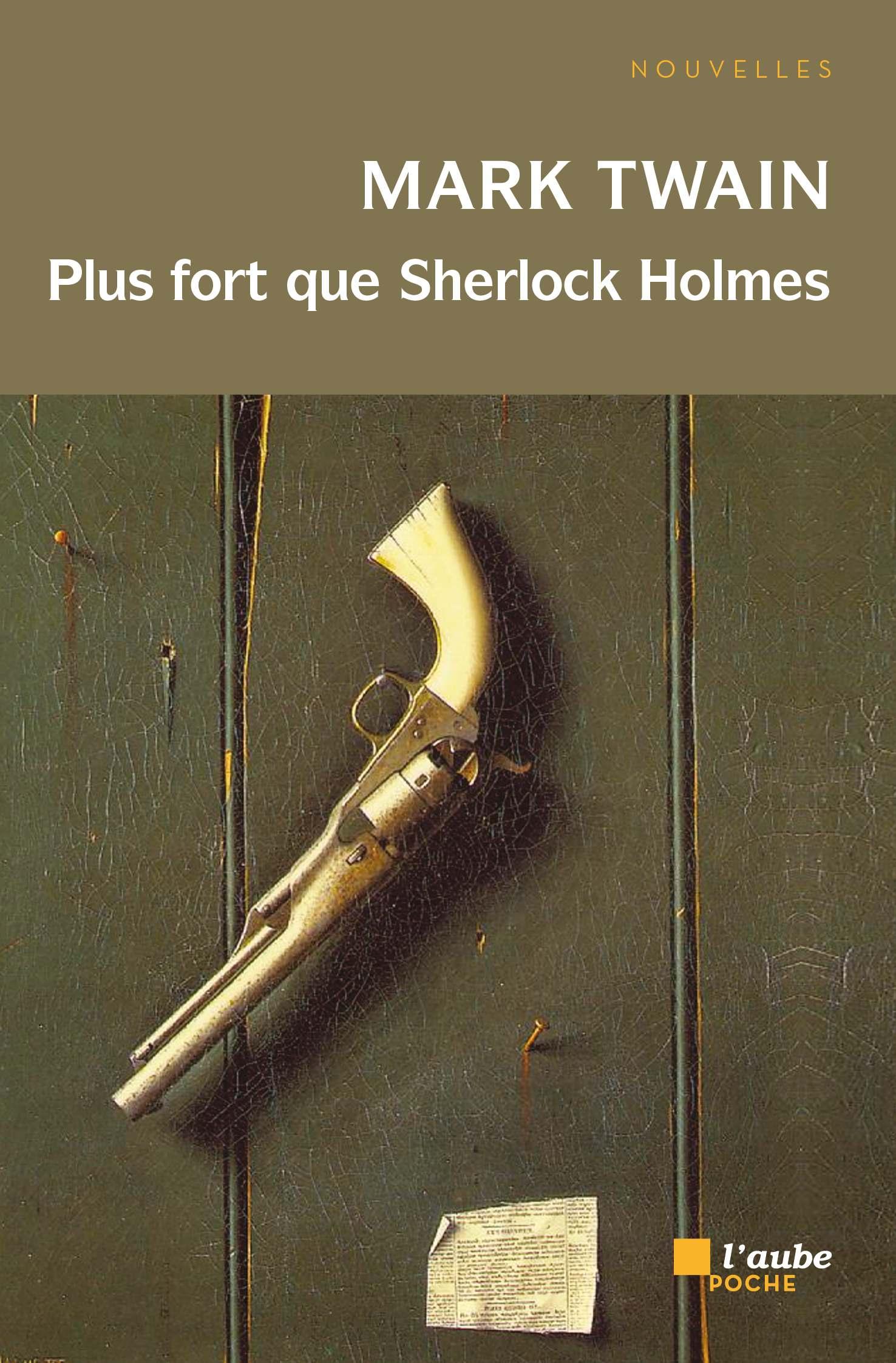 Plus fort que Sherlock Holmes