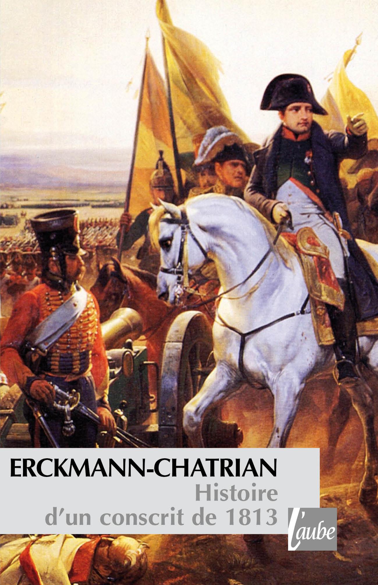 Histoire d'un conscrit de 1813