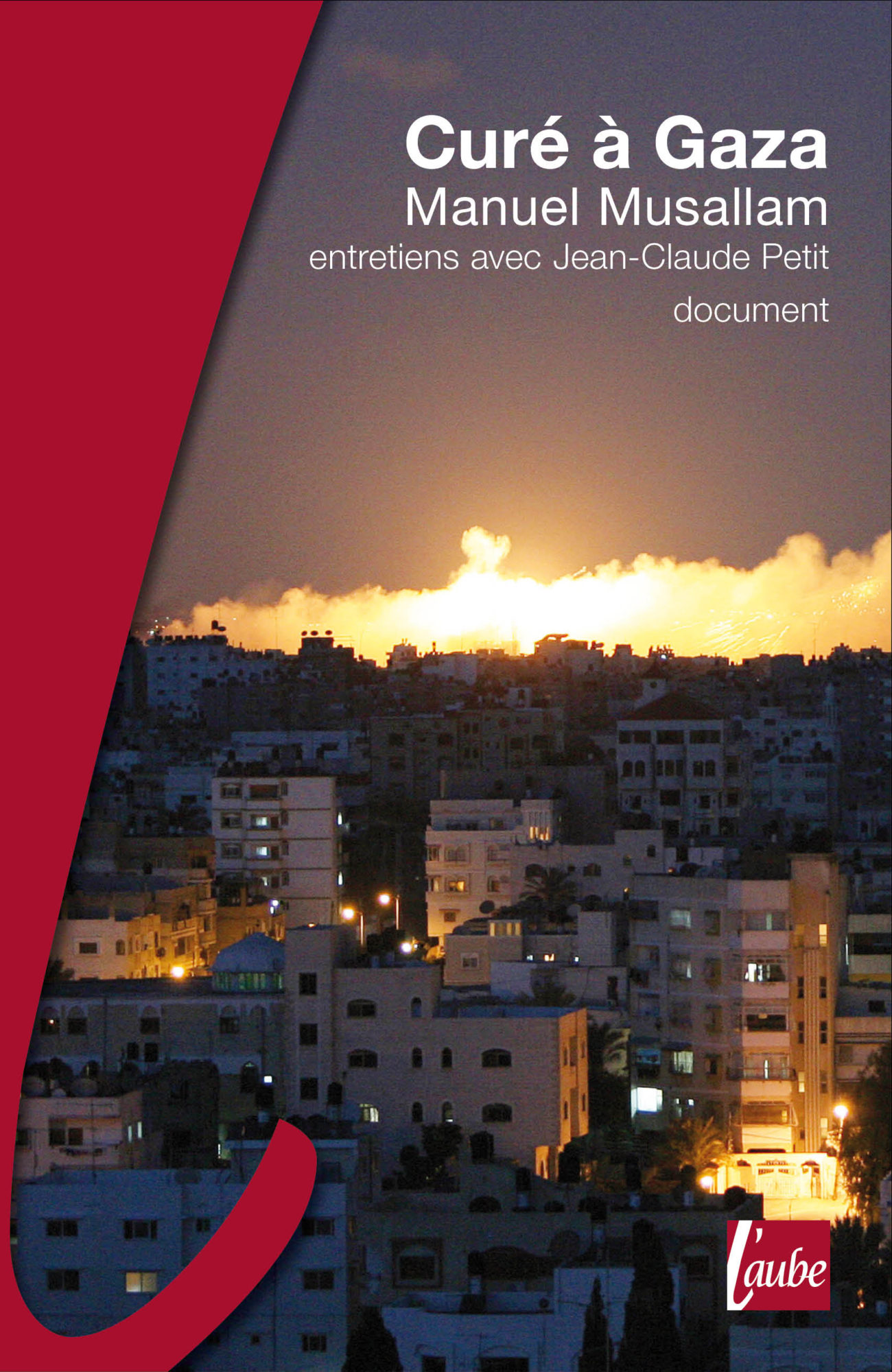 Curé à Gaza