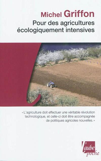 Pour des agricultures écologiquement intensives