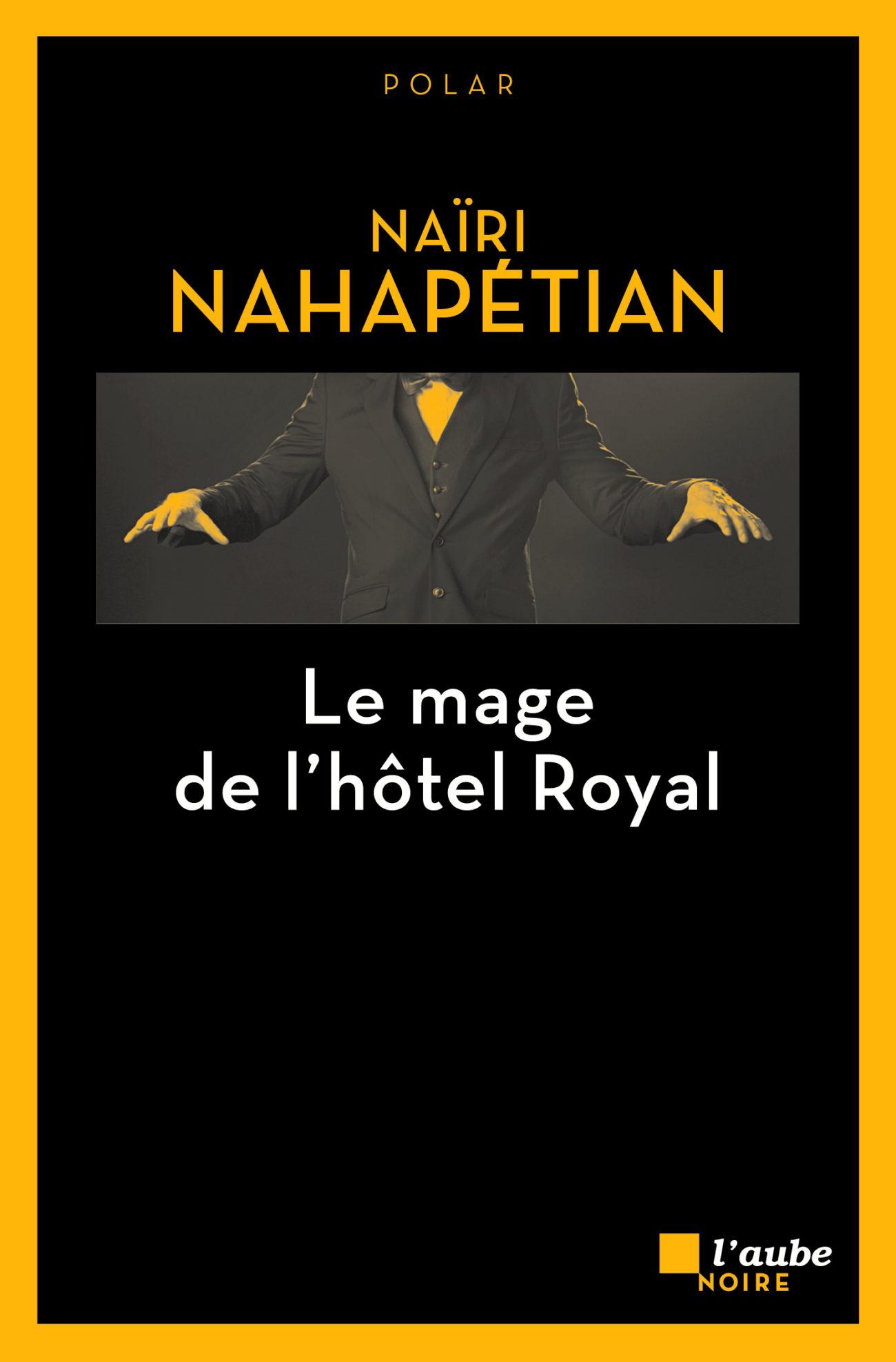 Le mage de l'hôtel Royal