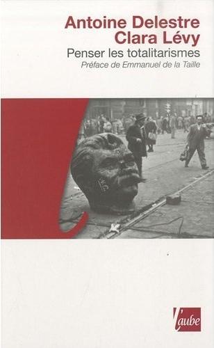 Penser les totalitarismes