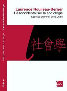 Désoccidentaliser la sociologie