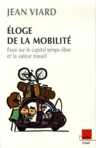 Eloge de la mobilité